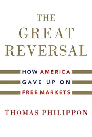 Image: Cover of the Great Reversal by Thomas Philippon
