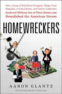 Homewreckers by Aaron Glantz