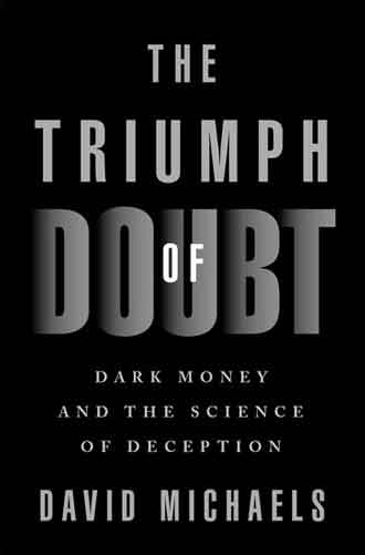 Cover of The Triumph of Doubt by David Michaels