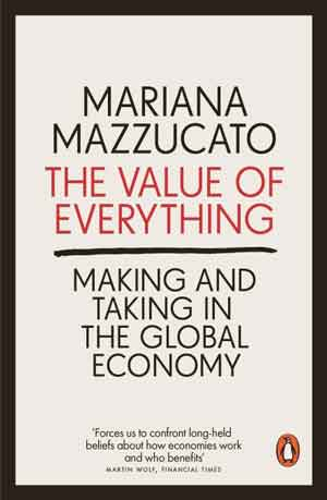 Cover of the Value of Everything by Mariana Mazzucato